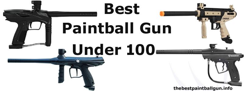 Best Paintball Gun Under 100
