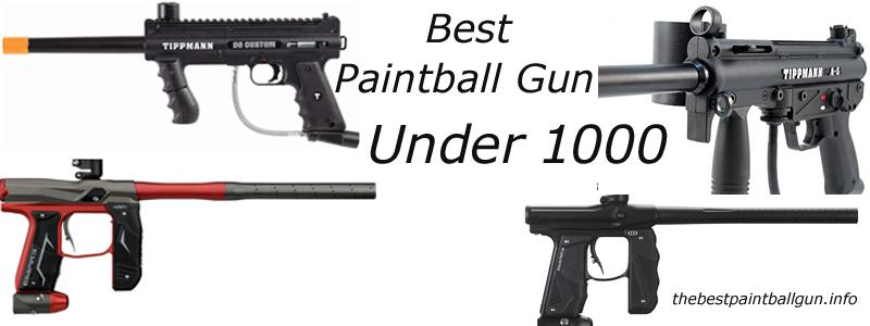 Best Paintball Gun Under 1000