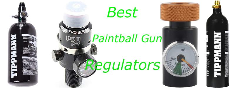 Best Paintball Gun Regulators
